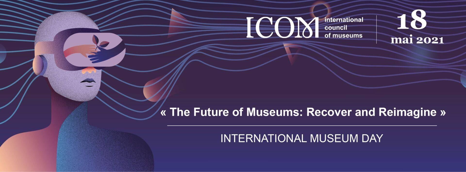 【博物之島新訊】2021國際博物館日—博物館的未來:復甦與新象